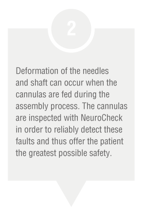 Production step: Gauging cannulas (Image © NeuroCheck)
